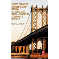 Finite Element Analysis and Design of Steel and Steel-Concre (BOK)