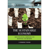 The Sustainable Economy: How Financial Services Can Respond and Benefit (BOK)