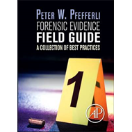 Forensic Evidence Field Guide (BOK)