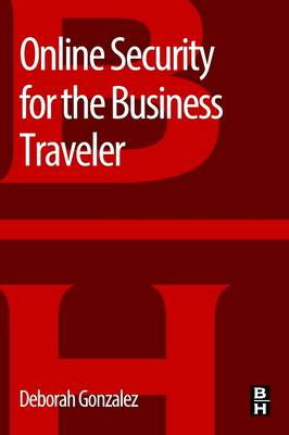 Online Security for the Business Traveler (BOK)