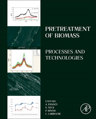 Pretreatment of Biomass: Processes and Technologies (BOK)