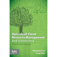 Optimized Cloud Resource Management and Scheduling (BOK)