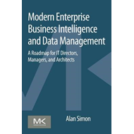 Modern Enterprise Business Intelligence and Data Management (BOK)