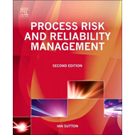 Process Risk and Reliability Management: Operational Integri (BOK)