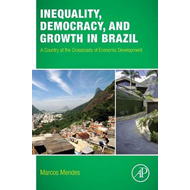 Inequality, Democracy, and Growth in Brazil (BOK)