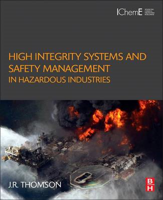 High Integrity Systems and Safety Management in Hazardous In (BOK)