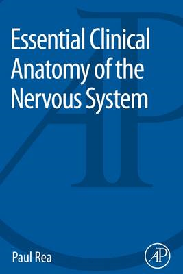 Essential Clinical Anatomy of the Nervous System (BOK)
