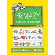 Word by Word Primary Phonics Picture Dictionary (BOK)
