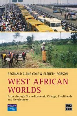 West African Worlds: Paths Through Socio-Economic Change, Livelihoods and Development (BOK)