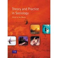 Theory and Practice in Sociology (BOK)