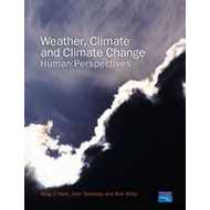 Weather, Climate and Climate Change: Human Perspectives (BOK)