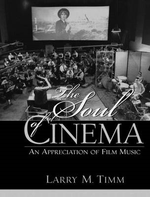 The Soul of Cinema: An Appreciation of Film Music (BOK)