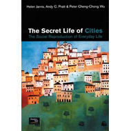 The Secret Life of Cities: Social Reproduction of Everyday Life (BOK)