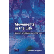 Movements in the City: Conflict in the European Metropolis (BOK)