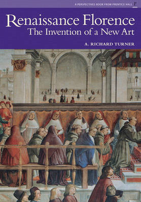 Renaissance Florence: The Invention of a New Art (BOK)