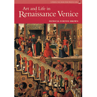 Art and Life in Renaissance Venice (BOK)