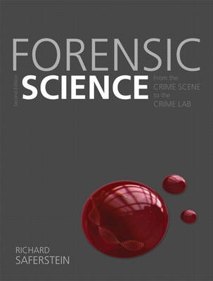 Forensic Science: From the Crime Scene to the Crime Lab (BOK)