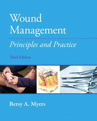 Wound Management: Principles and Practices (BOK)