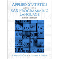 Applied Statistics and the SAS Programming Language (BOK)