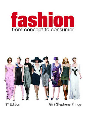 Fashion: From Concept to Consumer (BOK)