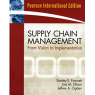 Supply Chain Management: From Vision to Implementation (BOK)
