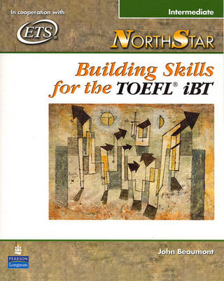 NorthStar: Building Skills for the TOEFL iBT, Intermediate S (BOK)