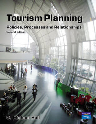 Tourism Planning: Policies, Processes and Relationships (BOK)