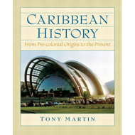Caribbean History: From Pre-Colonial Origins to the Present (BOK)