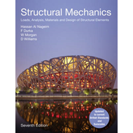 Structural Mechanics: Loads, Analysis, Materials and Design of Structural Elements (BOK)