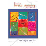 Keys to Medical Assisting Pocket Guide (BOK)