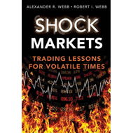 Shock Markets: Trading Lessons for Volatile Times (BOK)