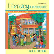 Literacy in the Middle Grades: Teaching Reading and Writing in Grades 4 Through 8 (BOK)