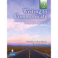 Writing to Communicate 2: Paragraphs and Essays (BOK)