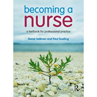 Becoming a Nurse: A Textbook for Professional Practice (BOK)