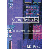 Analog Electronics: Integrated PSpice Approach (BOK)