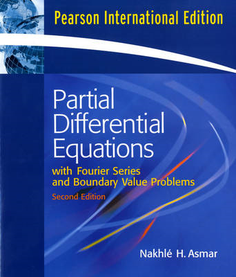 Partial Differential Equations and Boundary Value Problems with Fourier Series (BOK)