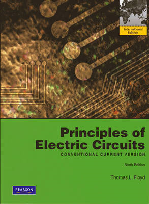 Principles of Electric Circuits: Conventional Current Version (BOK)
