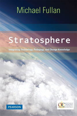 Stratosphere: Integrating Technology, Pedagogy, and Change Knowledge (BOK)