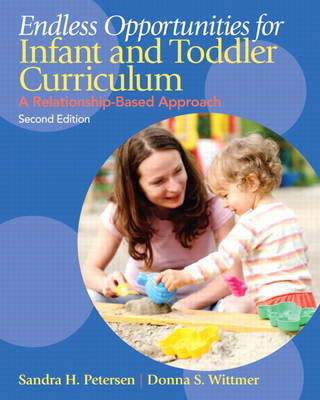 Endless Opportunities for Infant and Toddler Curriculum (BOK)