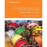 The Convergence of Race, Ethnicity, and Gender: Multiple Identities in Counseling (BOK)