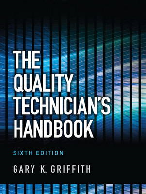 The Quality Technician's Handbook (BOK)