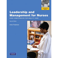 Leadership and Management for Nurses: Core Competencies for Quality Care (BOK)
