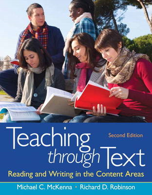 Teaching Through Text: Reading and Writing in the Content Areas (BOK)