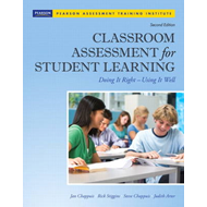 Classroom Assessment for Student Learning: Doing It Right - Using It Well (BOK)