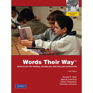 Words Their Way: Word Study for Phonics, Vocabulary, and Spelling Instruction (BOK)