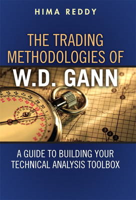 The Trading Methodologies of W. D. Gann: A Guide to Building Your Technical Analysis Toolbox (BOK)