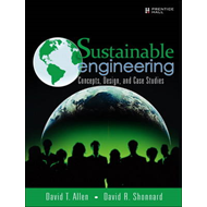 Sustainable Engineering: Concepts, Design and Case Studies (BOK)