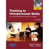 Training in Interpersonal Skills: Tips for Managing People at Work (BOK)