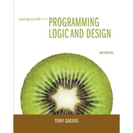 Starting Out with Programming Logic and Design (BOK)