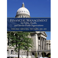 Financial Management for Public, Health, and Not-for-Profit Organizations (BOK)